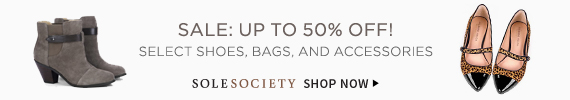 Sale: Up To 50% Off! Select Shoes, Bags, And Accessories | Sole Society | Shop Now