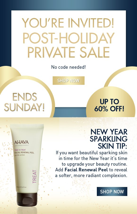 You're Invited! Post-Holiday Private Sale No code needed! SHOP NOW Ends Sunday! New Year Sparkling Skin Tip: If you want beautiful sparking skin in time for the New Year it's time to upgrade your beauty routine. Start by adding Facial Renewal Peel to your beauty routine. This gentle peel promotes cell renewal to reveal a softer, more radiant complexion. Shop Now