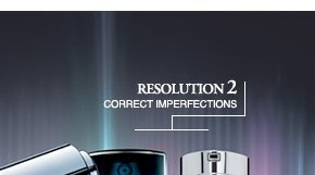 RESOLUTION 2 | CORRECT IMPERFECTIONS