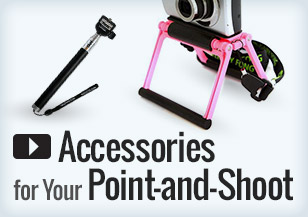 Accessories for Point and Shoot