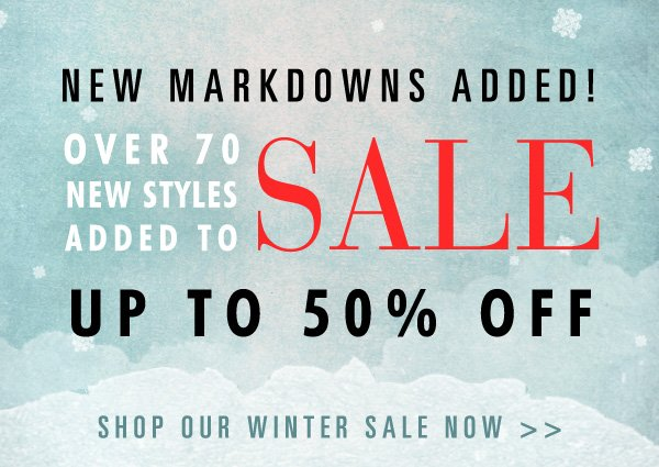 Over 70 New Styles Added to Sale! Shop Sale Now >