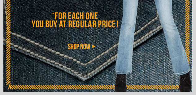 In-Stores and Online! ALL Jeans - $10 for each one you buy at regular price! Plus $12. SHOP NOW!
