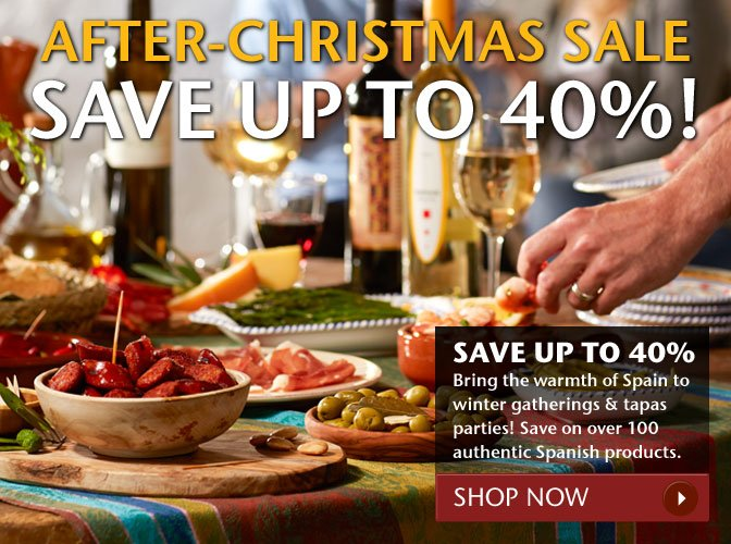 After-Christmas Sale - Save Up To 40%! - Bring the warmth of Spain to winter gatherings and tapas parties! Save on over 100 authentic Spanish products. Shop Now