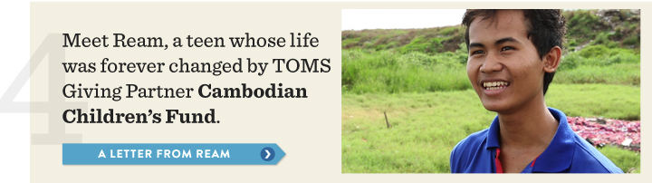 Meet Ream, a teen whose life was forever changed by TOMS Giving Partner Cambodian Children's Fund