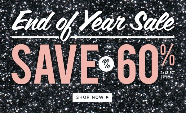 End of the year Sale: Save up to 60%