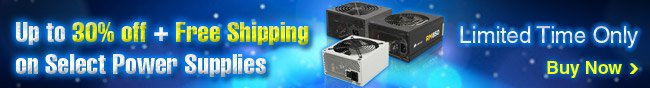 Up To 30% Off + Free Shipping On Select Power Supplies.