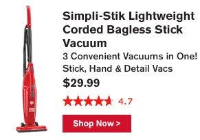 Simpli-Stik Lightweight Corded Bagless Stick Vacuum