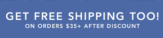 Get Free Shipping Tool on Orders $35 Plus After Discount!