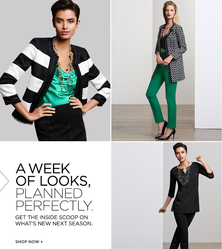 A week of looks, planned perfectly.  Get the inside scoop on what's new next season.  Shop Now »