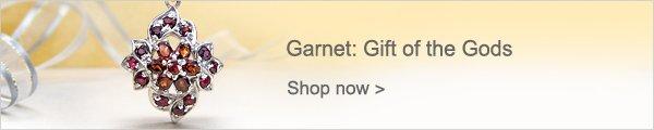 Garnet: Gift of the Gods