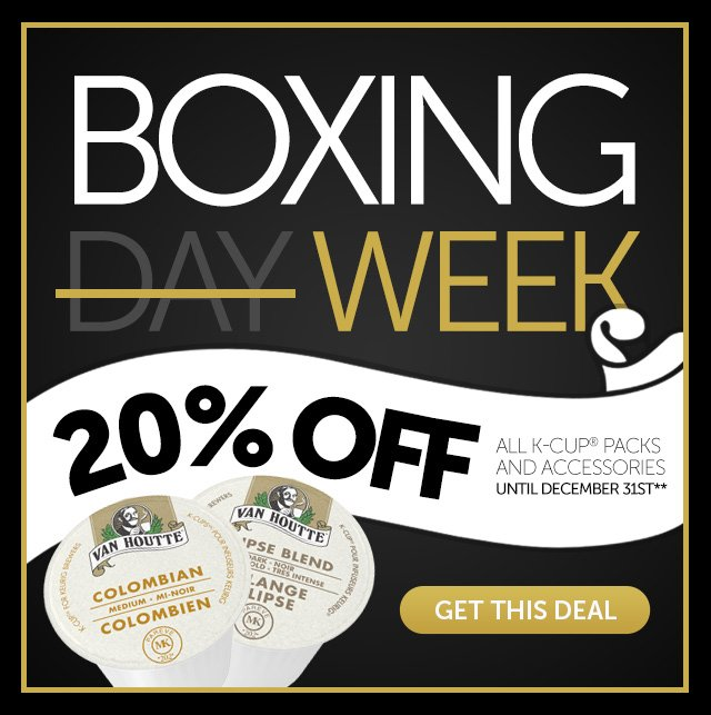 Boxing Days Starts Now - 20% Off All K-Cup® Packs And Accessories**