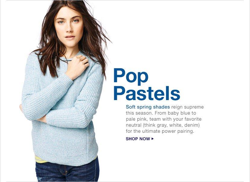 Pop Pastels | SHOP NOW