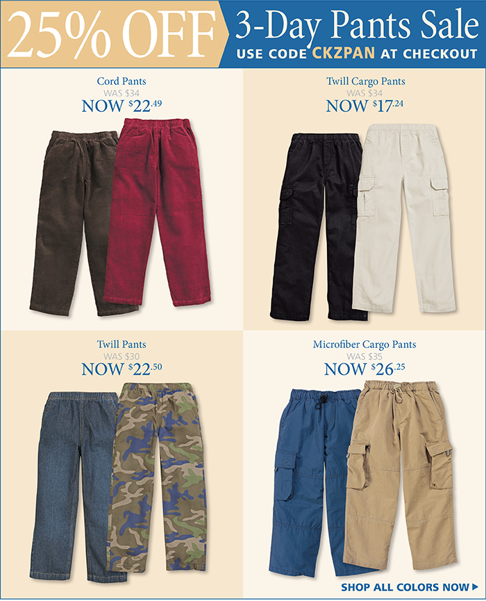 Boys Pants on Sale, 25% off with code CKZPAN at checkout.