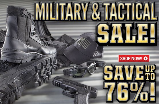 Military & Tactical Sale! Save Up To 76%!