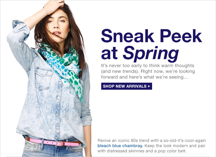Sneak Peak at Spring | SHOP NEW ARRIVALS