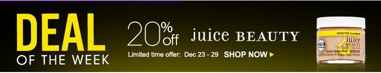Deal of the Week20% Off juice BeautyLimited Time Offer: Dec 23-29Shop Now>>