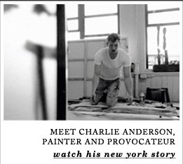 MEET CHARLIE ANDERSON, PAINTER AND PROVOCATEUR - watch his new york story