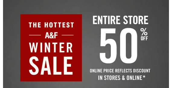 THE HOTTEST A&F WINTER SALE ENTIRE STORE 50% OFF