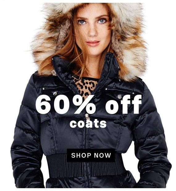 60% off coats. Shop Now