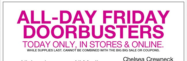 Today Only - All Day Doorbusters!