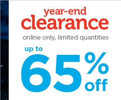 Year-end clearance, online only, limited quantities - Up to 65% off