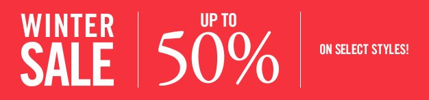 Save up to 50% OFF on Fall-Winter styles!