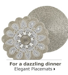 For a dazzling dinner Elegant Placemats