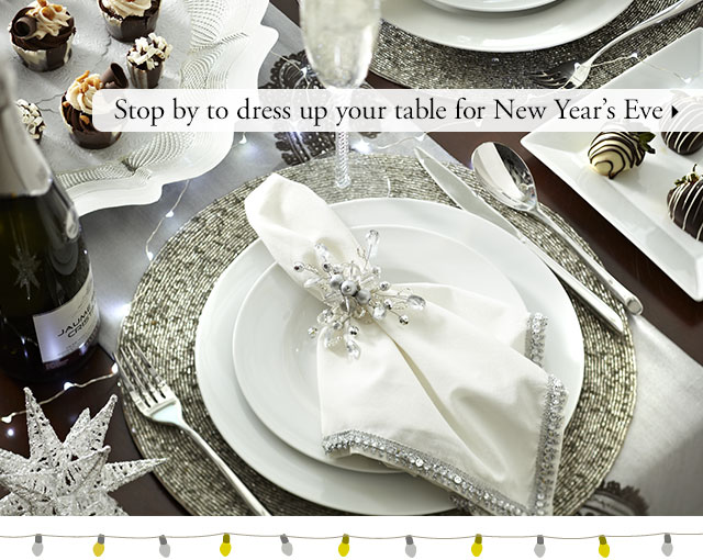 Stop by to dress up your table for New Year's Eve