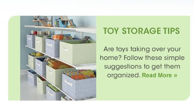 TOY  STORAGE TIPS »