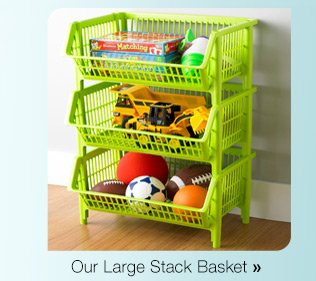 Our  Large Stack Basket »