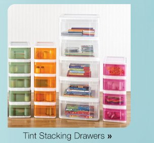 Tint  Stacking Drawers »