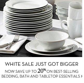 WHITE SALE JUST GOT BIGGER