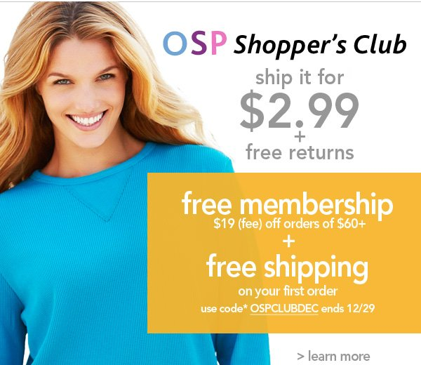 Learn more about the OSP Shopper's Club