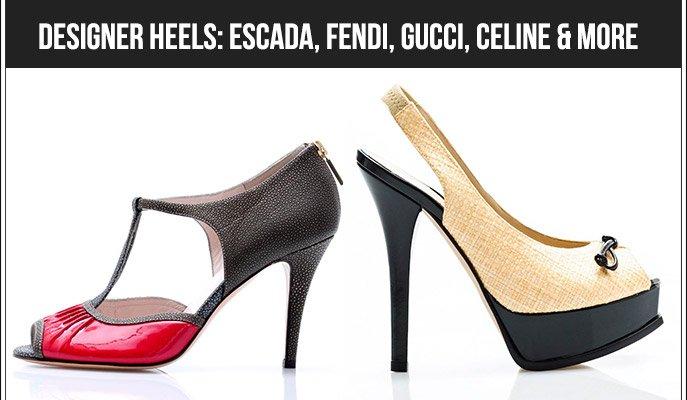 Designer Heels: Escada, Fendi, Gucci, Celine & more