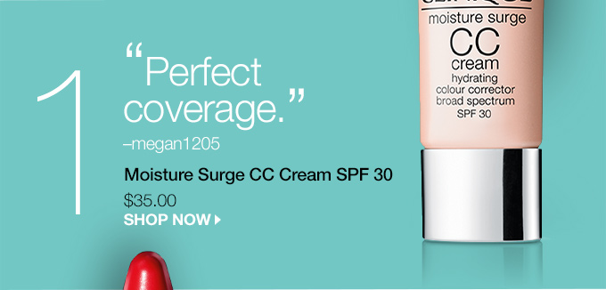 'Perfect coverage.'-megan1205 Moisture Surge CC Cream SPF 30 $35.00  SHOP NOW