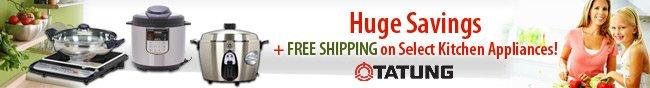huge savings + 0usd Shipping on select kitchen appliances tatung