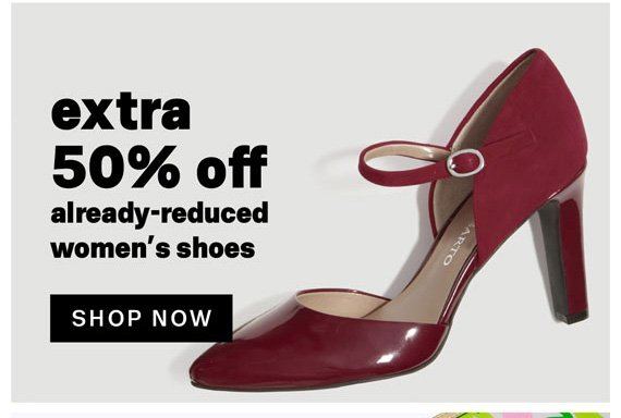 Extra 50% off already-reduced women's shoes. Shop Now