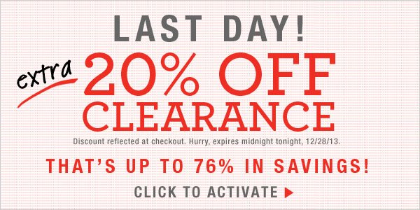 Last Day: Save an additional 20% on all clearance Items