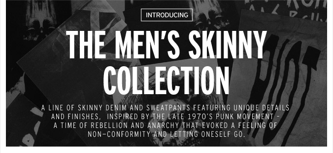 The Men's Skinny Collection