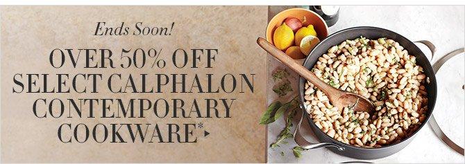 Ends Soon! -- OVER 50% OFF SELECT CALPHALON CONTEMPORARY COOKWARE*
