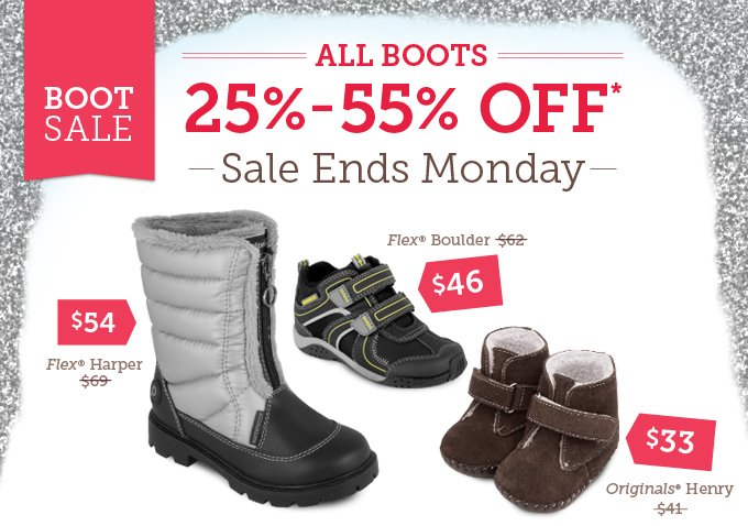 Boot Sale: All Boots 25%-55% Off. Sale Ends Monday. Flex Harper - Was $69, Now $54  Flex Boulder - Was $62, Now $46 Originals Henry - Was $41, Now $33