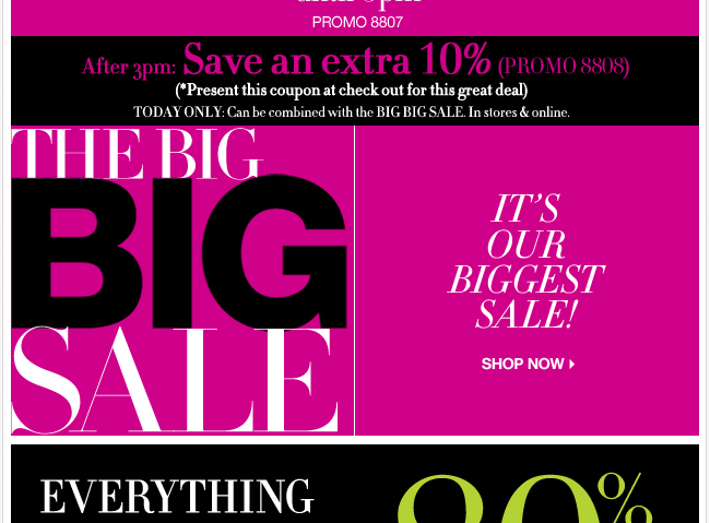 Everything Up to 80% Off. Shop the Big Big Sale Now!