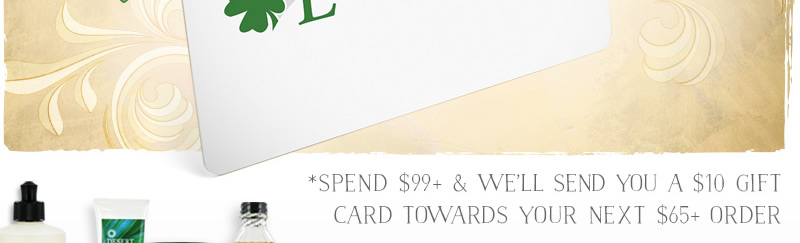 Spend $99+ And We Will Email You A $10 Gift Card Off Your Next $65+ Order