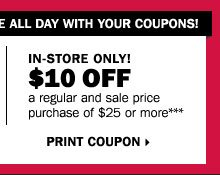 After Christmas Sale. Save up to 60% storewide! Plus, take up to an extra 25% off sale price merchandise** OR $10 off your regular and sale price in-store purchase of $25 or more*** Print coupon.