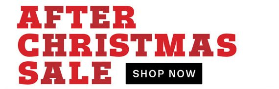 After Christmas Sale. Shop Now