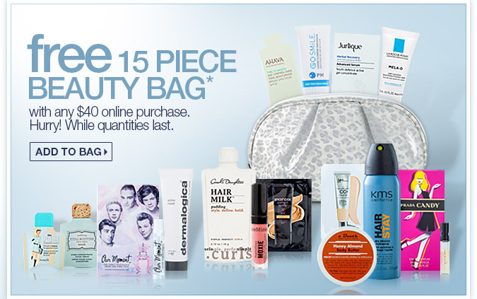 Free 15 piece beauty bag with any $40 online purchase. Hurry! While quantities last. SHOP NOW