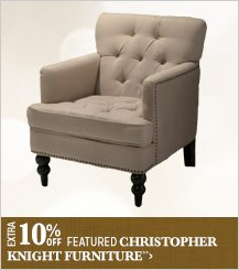 Extra 10% off Featured Christopher Knight Furniture**