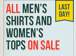 All Mens Shirts and Womens Tops on Sale