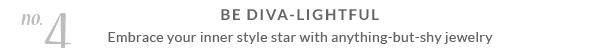 Be Diva-Lightful