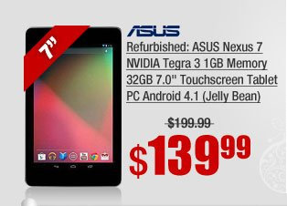 "Refurbished: ASUS Nexus 7 NVIDIA Tegra 3 1GB Memory 32GB 7.0"" Touchscreen Tablet PC Android 4.1 (Jelly Bean)"